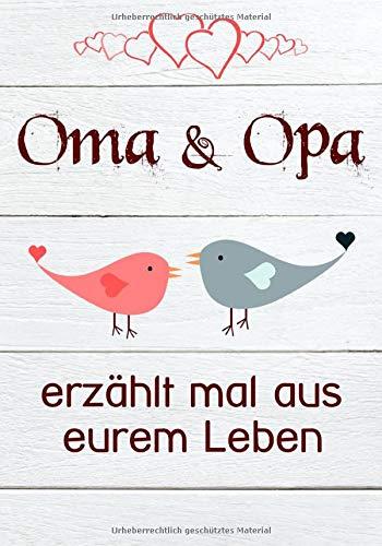 """Oma & Opa, erzählt mal aus eurem Leben: Außergewöhnlich(!) persönliches und kreatives Geschenk   Liebevolles Erinnerungsbuch """"Opa, Oma erzähl mal""""!"""