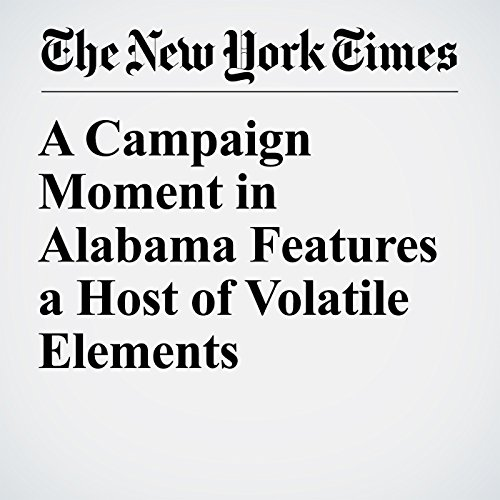 A Campaign Moment in Alabama Features a Host of Volatile Elements copertina