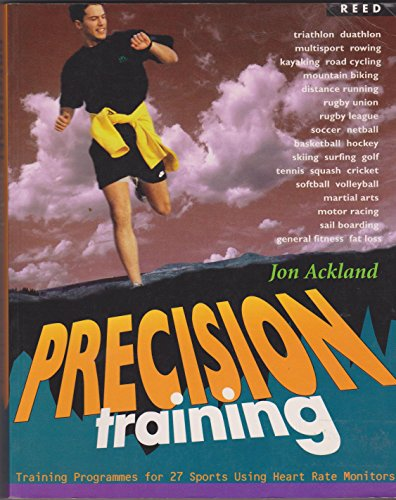 Precision Training: Training Programmes for 27 Sports Using Heart Rate Monitors