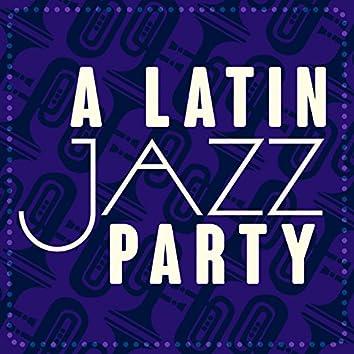 A Latin Jazz Party