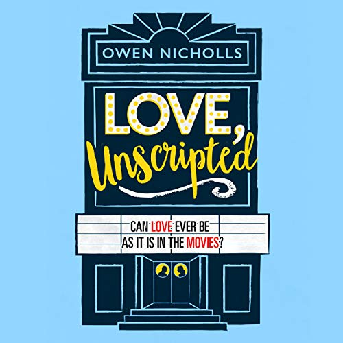 Love, Unscripted                   By:                                                                                                                                 Owen Nicholls                               Narrated by:                                                                                                                                 Sam Alexander                      Length: 10 hrs     Not rated yet     Overall 0.0