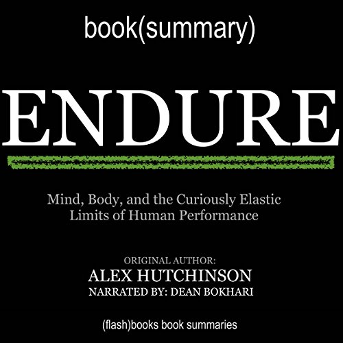 Summary of Endure by Alex Hutchinson audiobook cover art