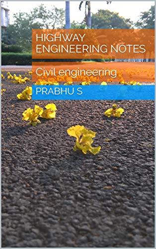 Highway Engineering notes : Civil engineering
