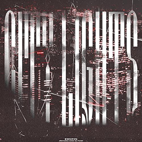 CITY LIGHT$ (feat. $werve) [Explicit]