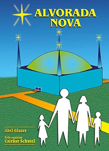 Alvorada Nova (Portuguese Edition)