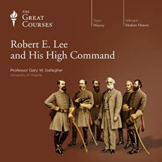 Robert E. Lee and His High Command audiobook cover art
