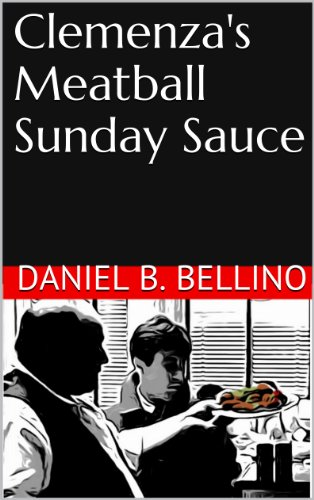 Clemenza's Meatball Sunday Sauce (English Edition)