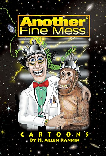 Another Fine Mess: Cartoons by H. Allen Rankin (English Edition)