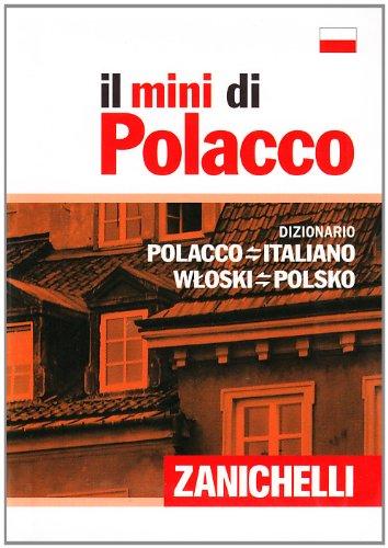 Il mini di polacco. Dizionario polacco-italiano, italiano-polacco