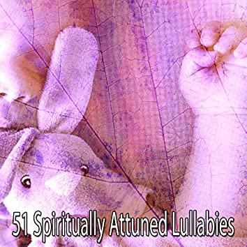 51 Spiritually Attuned Lullabies