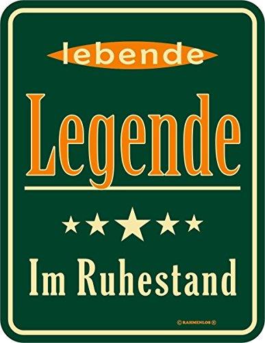RAHMENLOS Original Blechschild für den Rentner: Legende im Ruhestand Nr.3566