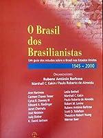 O Brasil Dos Brasilianistas