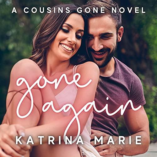 Gone Again Audiobook By Katrina Marie cover art