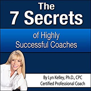 7 Secrets of Highly Successful Coaches audiobook cover art