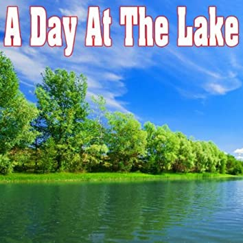 A Day at the Lake - Sounds of Nature