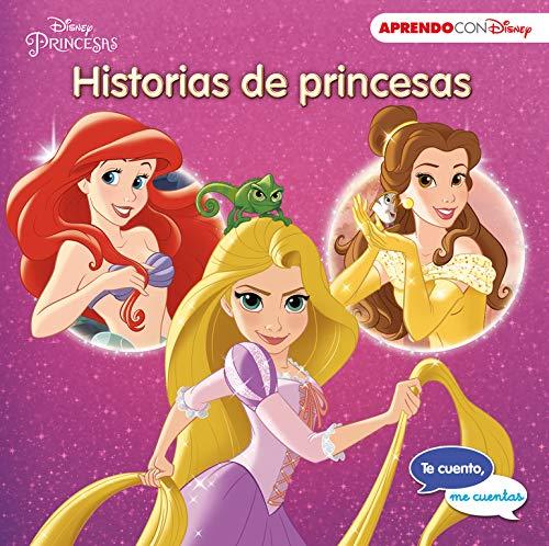Historias de princesas (Te cuento, me cuentas una historia Disney): La Sirenita, La Bella y la Bestia, Enredados