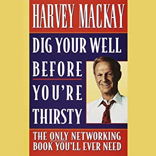 Dig Your Well Before You're Thirsty audiobook cover art