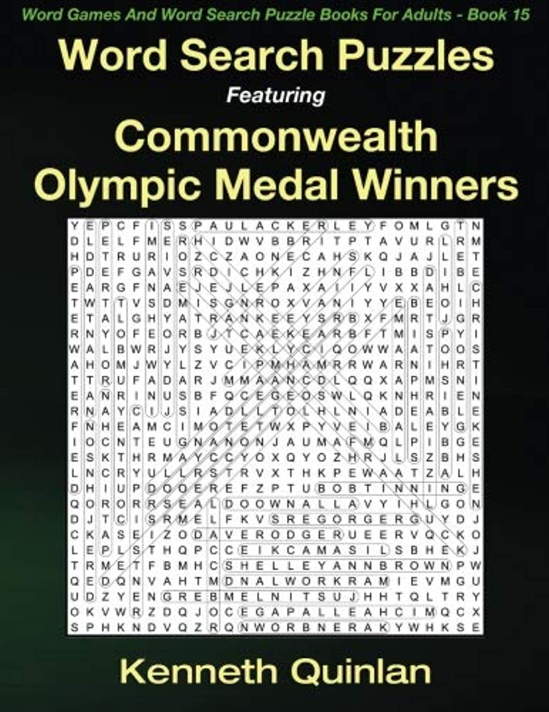 Word Search Puzzles Featuring Commonwealth Olympic Medal Winners (Word Games And Word Search Puzzle Books For Adults) (Volume 15)