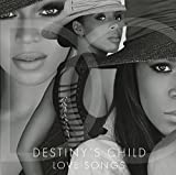 Songtexte von Destiny's Child - Love Songs