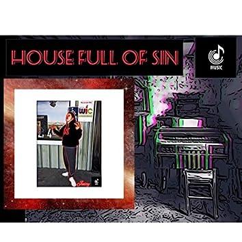 House Full Of Sin