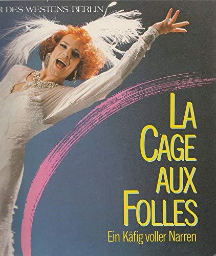 Programmheft LA CAGE AUX FOLLES / Ein Käfig voller Narren Spielzeit 1988 / 89