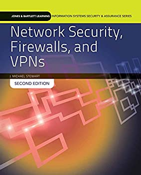 Network Security Firewalls And Vpns  Jones & Bartlett Learning Information Systems Security & Ass   Standalone book