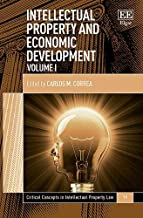 Intellectual Property and Economic Development (Critical Concepts in Intellectual Property Law)