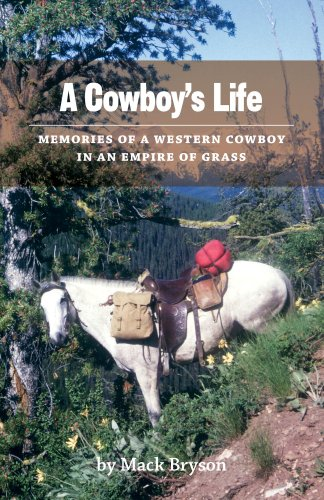 A Cowboy's Life:  Memories of a Western Cowboy in an Empire Of Grass (English...