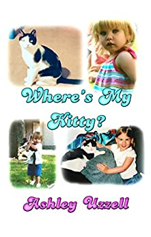 Where's My Kitty? by [Ashley Uzzell]