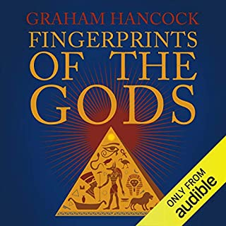 Fingerprints of the Gods     The Quest Continues              By:                                                                                                                                 Graham Hancock                               Narrated by:                                                                                                                                 Graham Hancock                      Length: 18 hrs and 31 mins     2,250 ratings     Overall 4.6