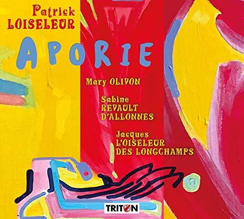 Loiseleur, Patrick : Aporie