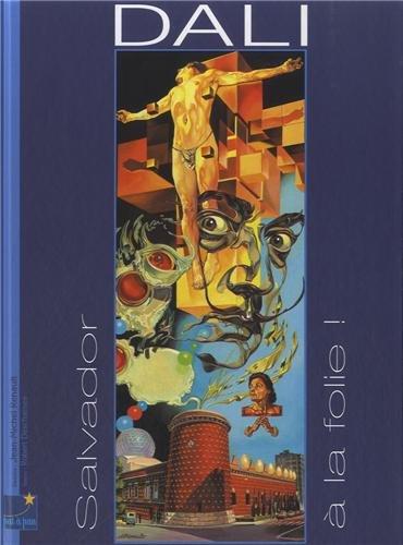 Salvador Dali à la folie !