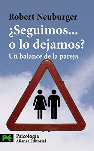 ¿Seguimos... o lo dejamos?: Un balance de la pareja (El libro de bolsillo - Ciencias sociales)