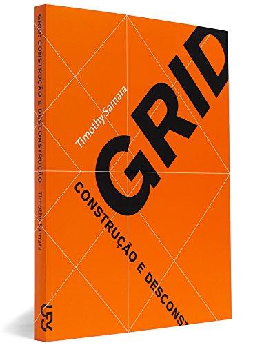 Grid. Construção e Desconstrução