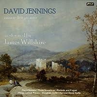 David Jennings: Music for Piano by James Willshire (2013-03-26)