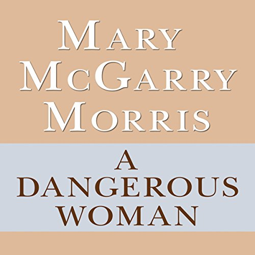 A Dangerous Woman audiobook cover art