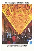 Photographs of Rome Italy (Photo Albums) (Volume 14) (Finnish Edition)