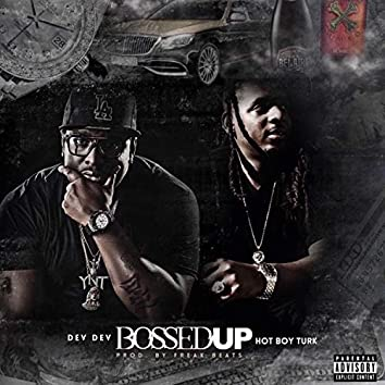 Bossed Up (feat. Hotboy Turk)