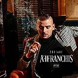 Songtexte von Sofiane - Affranchis