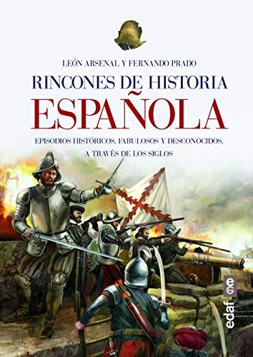 Rincones de historia española (Clio. Crónicas de la Historia) eBook: Arsenal, León, Prado Fernando, Uría, Pablo: Amazon.es: Tienda Kindle