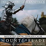 Mounted Snow Terrain Calm (From Mount and Blade Original Video Game Soundtrack)