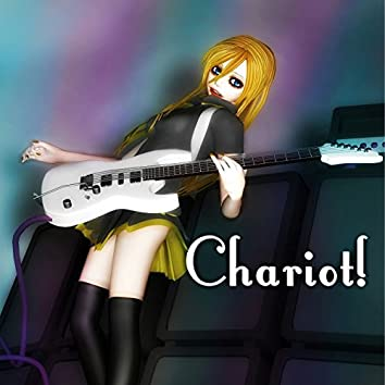 Chariot! (feat. Lily)