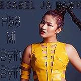 HPA MI Byin Byin [Explicit]