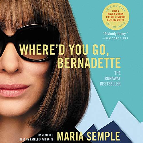 『Where'd You Go, Bernadette: A Novel』のカバーアート