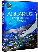 Aquarius: Living Beneath the Sea [DVD] [Import]