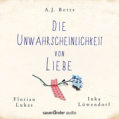 Die Unwahrscheinlichkeit von Liebe audiobook cover art