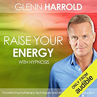 Raise Your Energy & Increase Your Motivation audiobook cover art