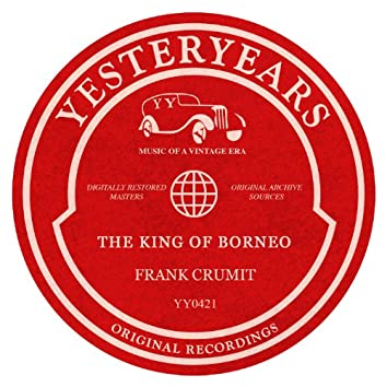 The King Of Borneo