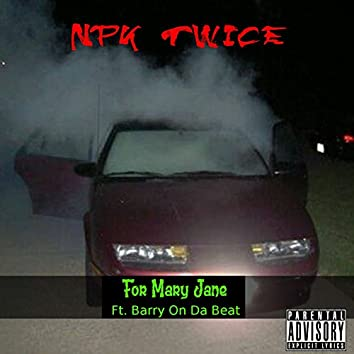 For Mary Jane (feat. Barry on da Beat)
