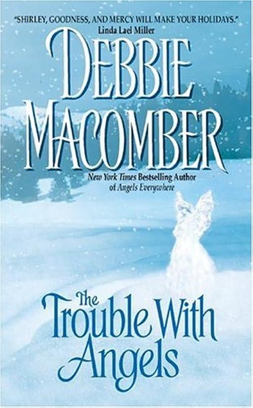 酔っ払い写真撮影構成するThe Trouble with Angels (Angels Everywhere Book 2) (English Edition)
